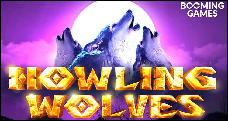 Booming Games Limited ra mắt máy đánh bạc video Howling Wolves mới