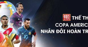 Hoàn trả nhân đôi tại Copa America