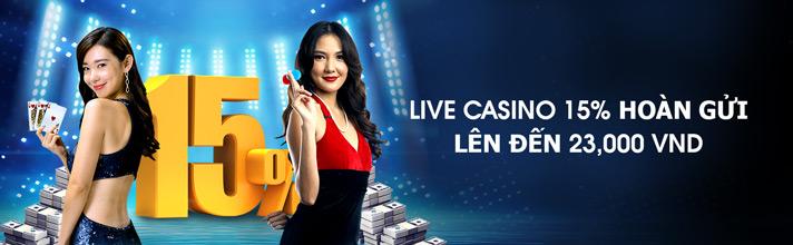 Thưởng hàng tuần 15% tại live Casino